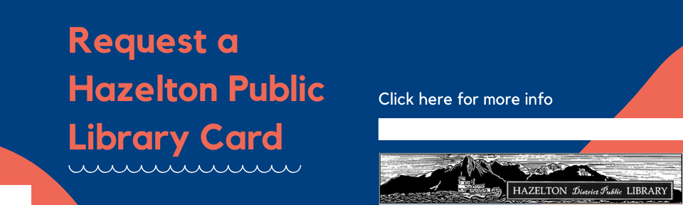 Request a Hazelton Public Library Card